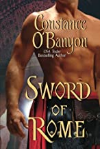 Sword of Rome by Constance O'Banyon (2013-06-25)