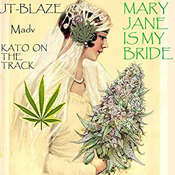 Mary Jane Is My Bride