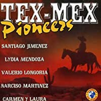 Tex Mex Pioneers by Various Artists (2004-08-09)