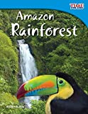 Amazon Rainforest (TIME FOR KIDS Educational Reader for 3rd Grade students, Kids age 6-10 ) (TIME FOR KIDS® Nonfiction Readers)
