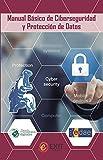Manual básico de Ciberseguridad y protección de datos: 2 (Exit)