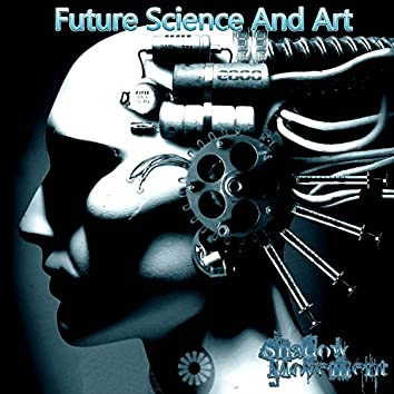 Future Science and Art