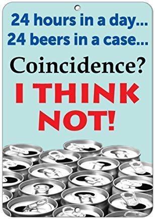 24 Stunden in A Day 24 Bier in einem Koffer? Zufall? I Think Not! Lustiges Spruch Metallschild für drinnen und draußen leicht zu montieren