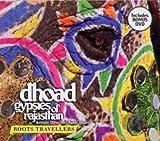 Dhoad gypsies of rajasthan roots travellers