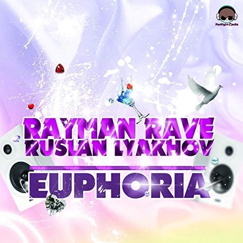 Rayman Rave & Ruslan Lyakhov