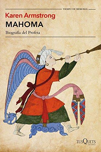 Mahoma: Biografía del Profeta