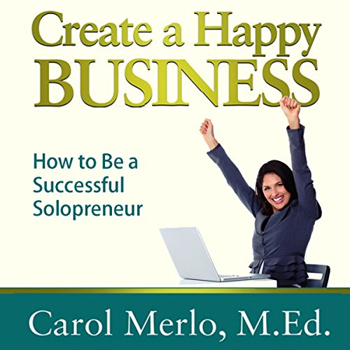Create a Happy Business audiobook cover art