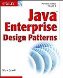 Java Enterprise Design Patterns: Patterns in Java (Patterns in Java, V. 3).) (English Edition)
