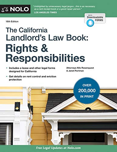 Compare Textbook Prices for California Landlord's Law Book, The: Rights & Responsibilities Eighteenth Edition ISBN 9781413326178 by Rosenquest Attorney, Nils,Portman Attorney, Janet