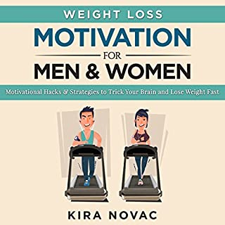 Weight Loss Motivation for Men and Women, Volume 1 audiobook cover art