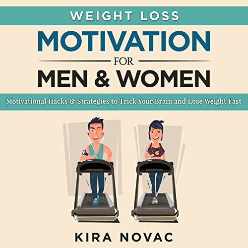 Weight Loss Motivation for Men and Women, Volume 1 cover art