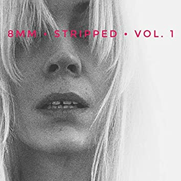 Stripped, Vol. 1