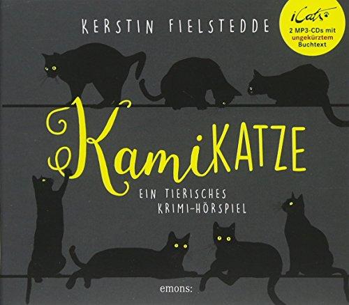 iCats Kamikatze: Ein tierisches Krimi-Hörspiel (iCats Katzenkrimis / Kamikatze)