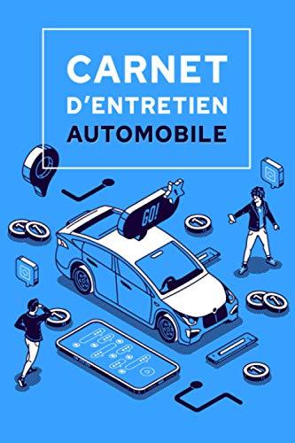 Carnet d'entretien automobile: Livret d'entretien universel pour le suivi de tous les véhicules Peugeot, Renault, Opel, Citroën, Volkswagen, Mercedes, Fiat, BMW