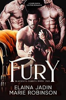 Fury: A Dark Mafia Shifter Romance (Blackfang Barons Book 2) by [Elaina Jadin, Marie Robinson]