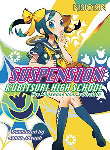 SUSPENSION: Kubitsuri High School - the Nonsense Users Disciple