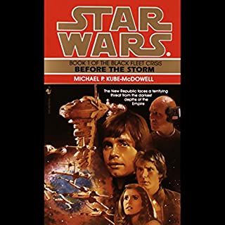 Star Wars: The Black Fleet Crisis, Book 1: Before the Storm                   By:                                                                                                                                 Michael Kube-McDowell                               Narrated by:                                                                                                                                 Anthony Heald                      Length: 3 hrs and 3 mins     18 ratings     Overall 4.5