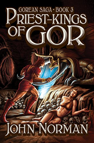 Priest-Kings of Gor (Gorean Saga Book 3) by [John Norman]