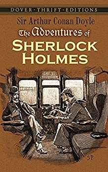 The Adventures of Sherlock Holmes (Dover Thrift Editions) by [Sir Arthur Conan Doyle]
