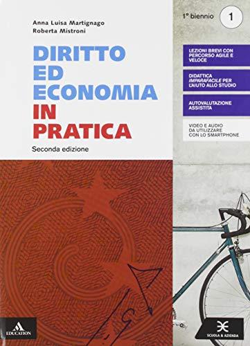 Diritto ed economia in pratica. Per gli Ist. professionali. Con e-book. Con espansione online (Vol. 1)