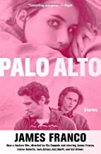By Franco, James ( Author ) [ { Palo Alto: Stories (Media Tie-In) } ]May-2014 Paperback
