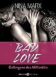 BAD LOVE – Gefangene des Milliardärs