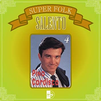 Super Folk : Salento, Vol. 4