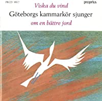 Song of a Better Earth by Gothenburg Chamber Choir