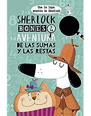 Sherlock Bones y La Aventura De Las Sumas y Las restas (Picarona)