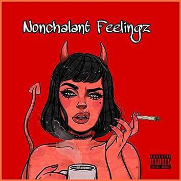 Nonchalant Feelingz