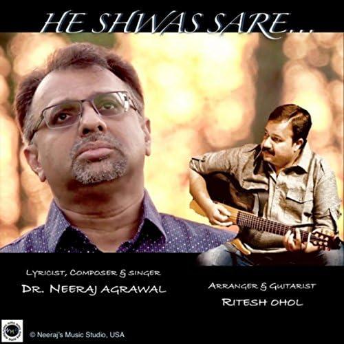 Dr. Neeraj Agrawal & Ritesh Ohol