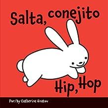 HIP, HOP (Spa/Eng Edition) (Spanish Edition) by Catherine Hnatov (2010-09-15)