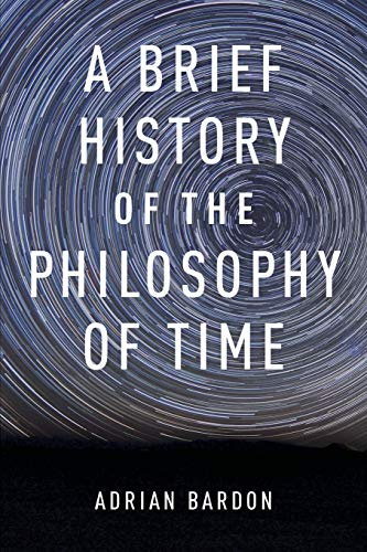 Compare Textbook Prices for A Brief History of the Philosophy of Time 1 Edition ISBN 9780199301089 by Bardon, Adrian