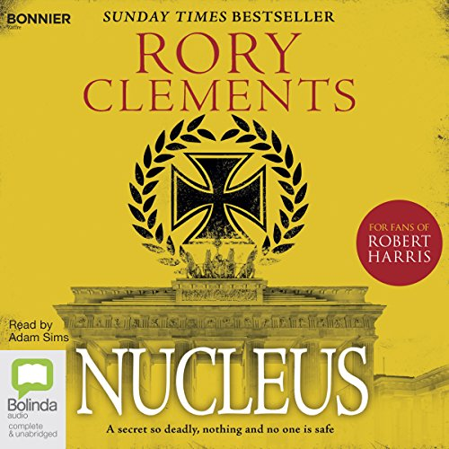 Nucleus     Tom Wilde, Book 2              By:                                                                                                                                 Rory Clements                               Narrated by:                                                                                                                                 Adam Sims                      Length: 11 hrs and 43 mins     90 ratings     Overall 4.5