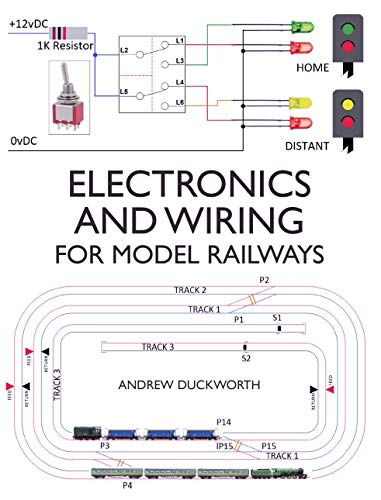 Electronics and Wiring for Model Railways (English Edition)