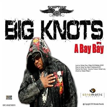 Big Knots