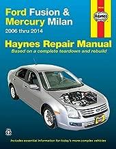 Ford Fusion & Mercury Milan: 2006 thru 2014 (Haynes Repair Manual) Paperback December 15, 2014