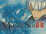 Mushi-Shi (Original Japanese Version)
