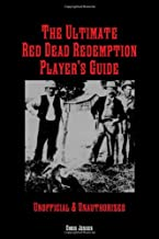 The Ultimate Red Dead Redemption Player's Guide