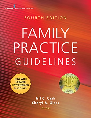Compare Textbook Prices for Family Practice Guidelines, Fourth Edition 4 Edition ISBN 9780826177117 by Cash MSN  APN  FNP-BC, Jill C.,Glass MSN  WHNP  RN-BC, Cheryl A.