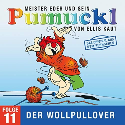 Der Wollpullover. Das Original aus dem Fernsehen: Meister Eder und sein Pumuckl 11