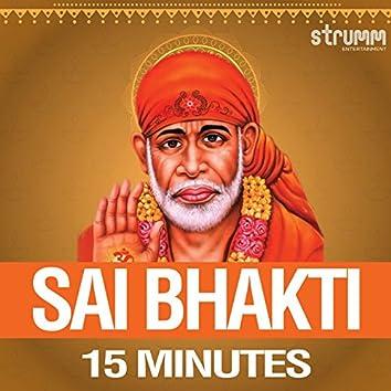 Sai Bhakti - 15 Minutes