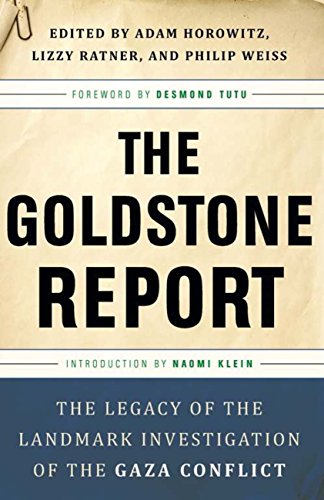 The Goldstone Report: The Legacy of the Landmark Investigation of the Gaza Conflict (English Edition)