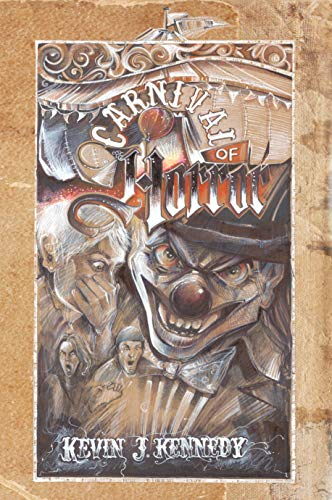 Carnival of Horror: A Carnival Themed Horror Anthology (English Edition)