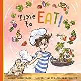 Time to Eat!: A Fun-Filled Day of Plant-Based Eating