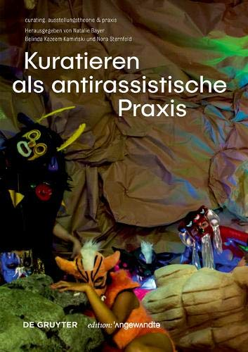 Kuratieren als antirassistische Praxis (Edition Angewandte)