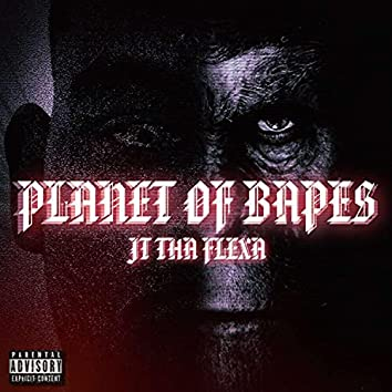 Planet Of Bapes
