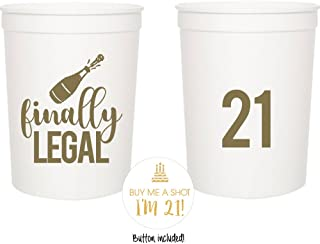 Finally Legal 21st Birthday Party Cups and 1