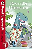 Read It Yourself Rex the Big Dinosaur