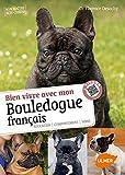 Bien vivre avec mon bouledogue français